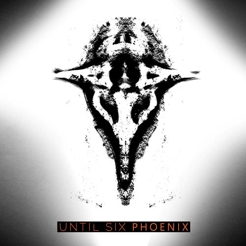 Until Six new album Phoenix